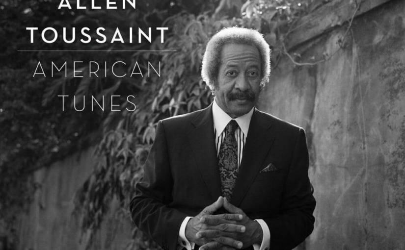 "Allen Toussaint ""American Tunes"""