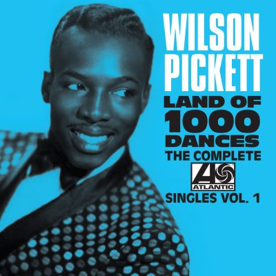 Wilson Pickett The Comlete Atlantic Singles Vol. 1
