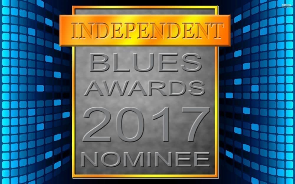 Independent Blues Awards Nominations are IN! VOTE NOW!!