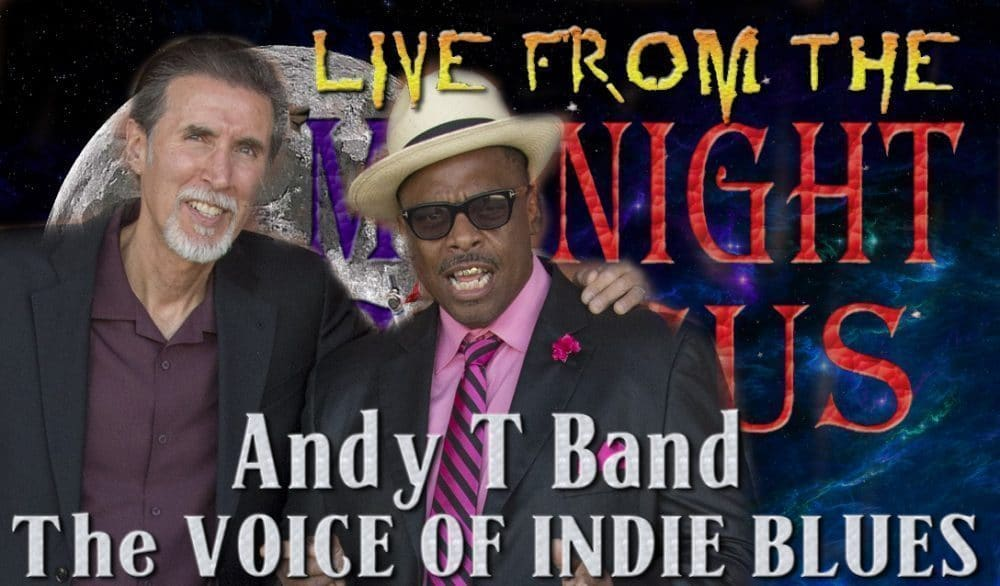 LIVE from the Midnight Circus Featuring Andy T Band