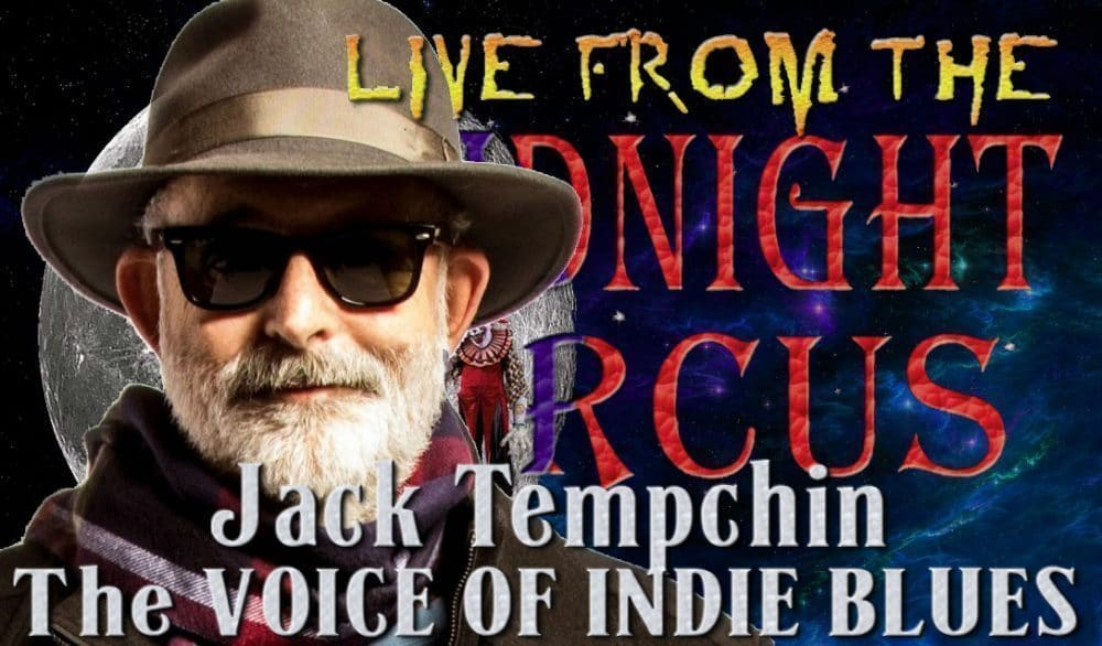 LIVE from the Midnight Circus Featuring Jack Tempchin