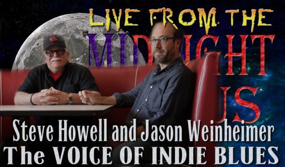 LIVE from the Midnight Circus Featuring Steve Howell and Jason Weinheimer