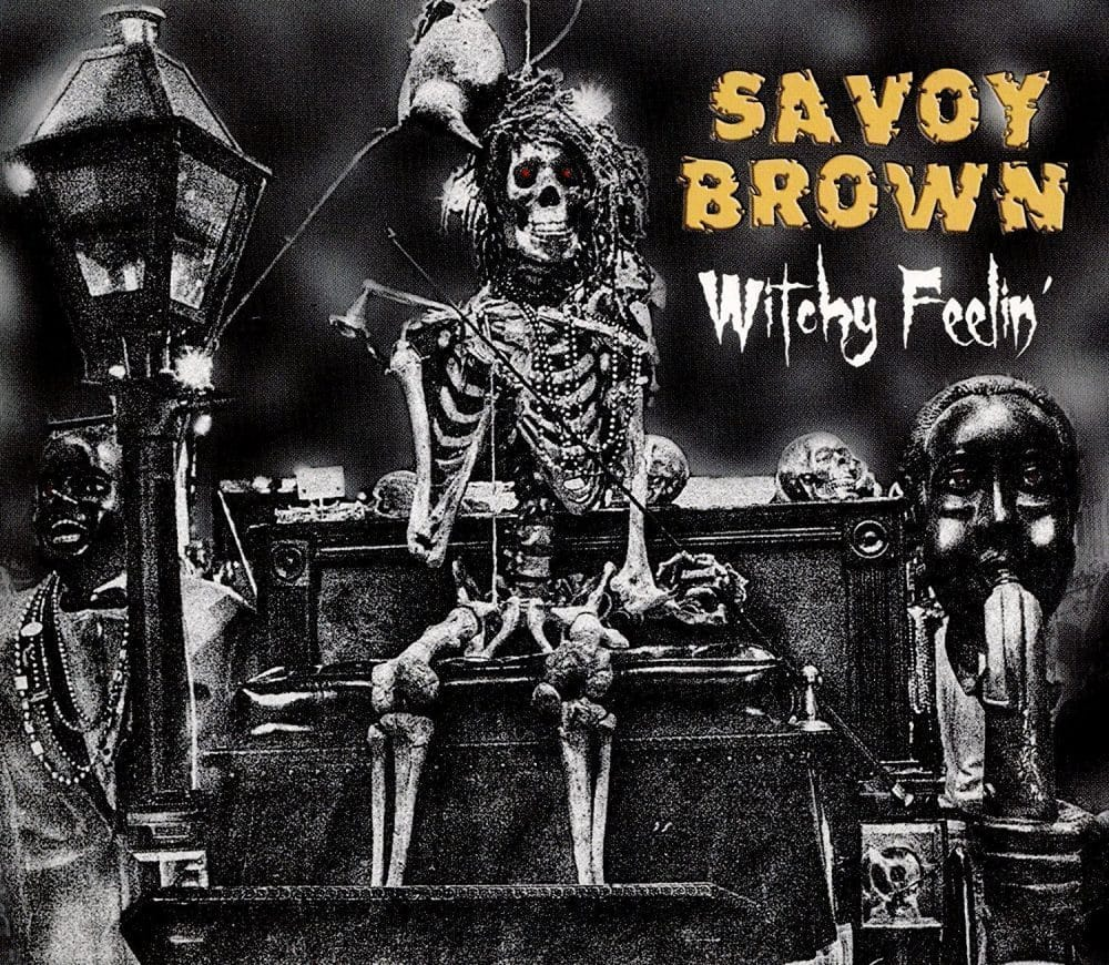 "Savoy Brown - ""Witchy Feelin'""feels fine"
