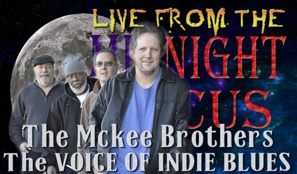 Live from the Midnight Circus Featuring the Mckee Brothers