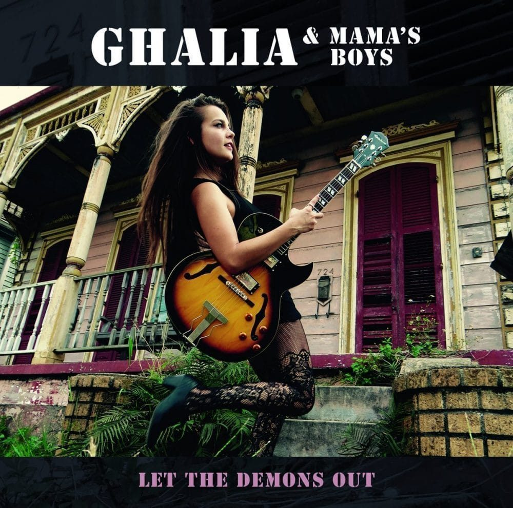 Ghalia & Mama's Boys  Let the Demons Out