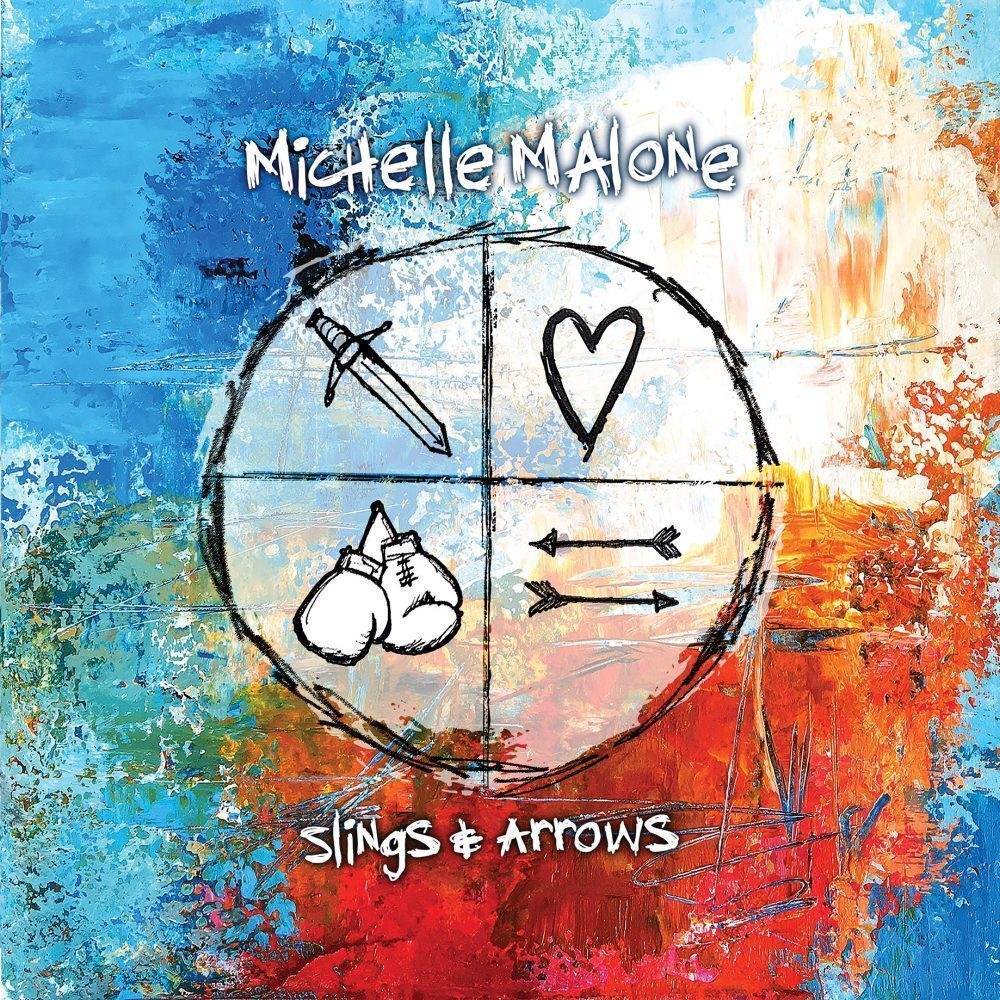 Michelle Malone - 'Slings and Arrows'