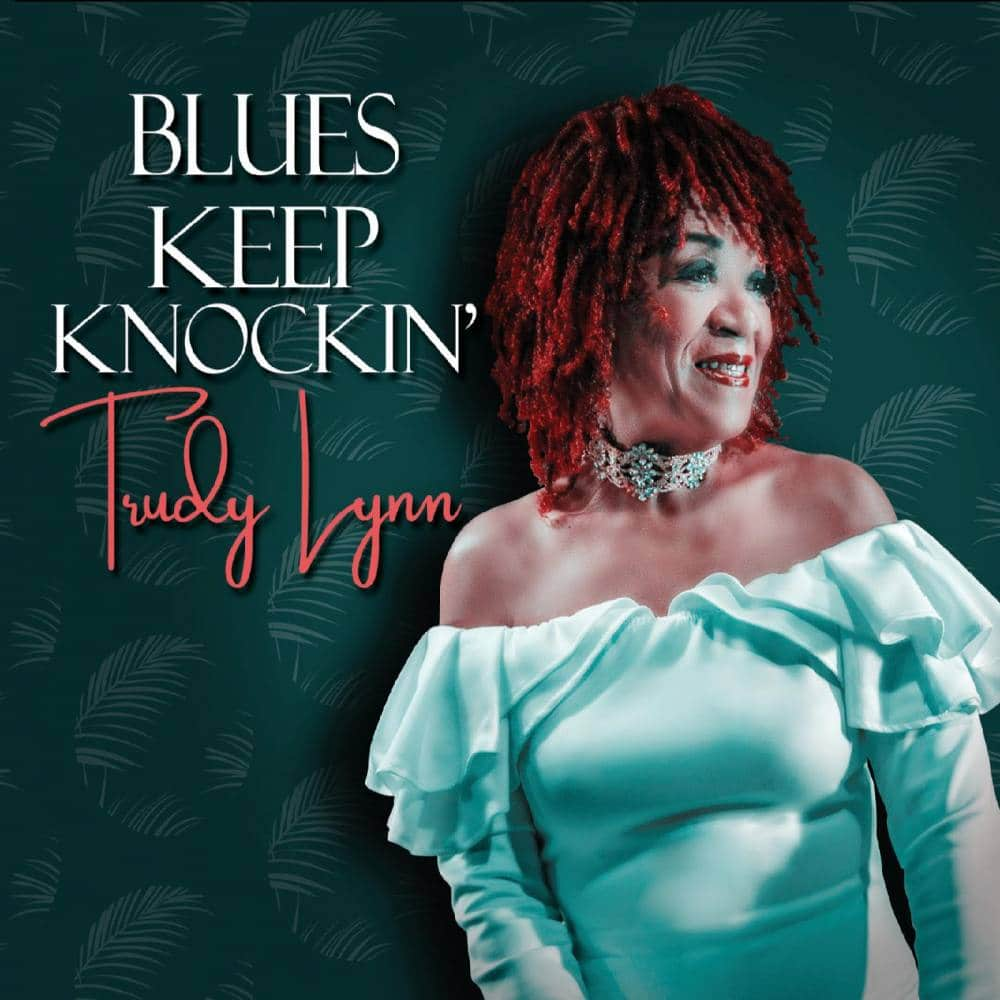 Trudy Lynn Blues Keep Knockin