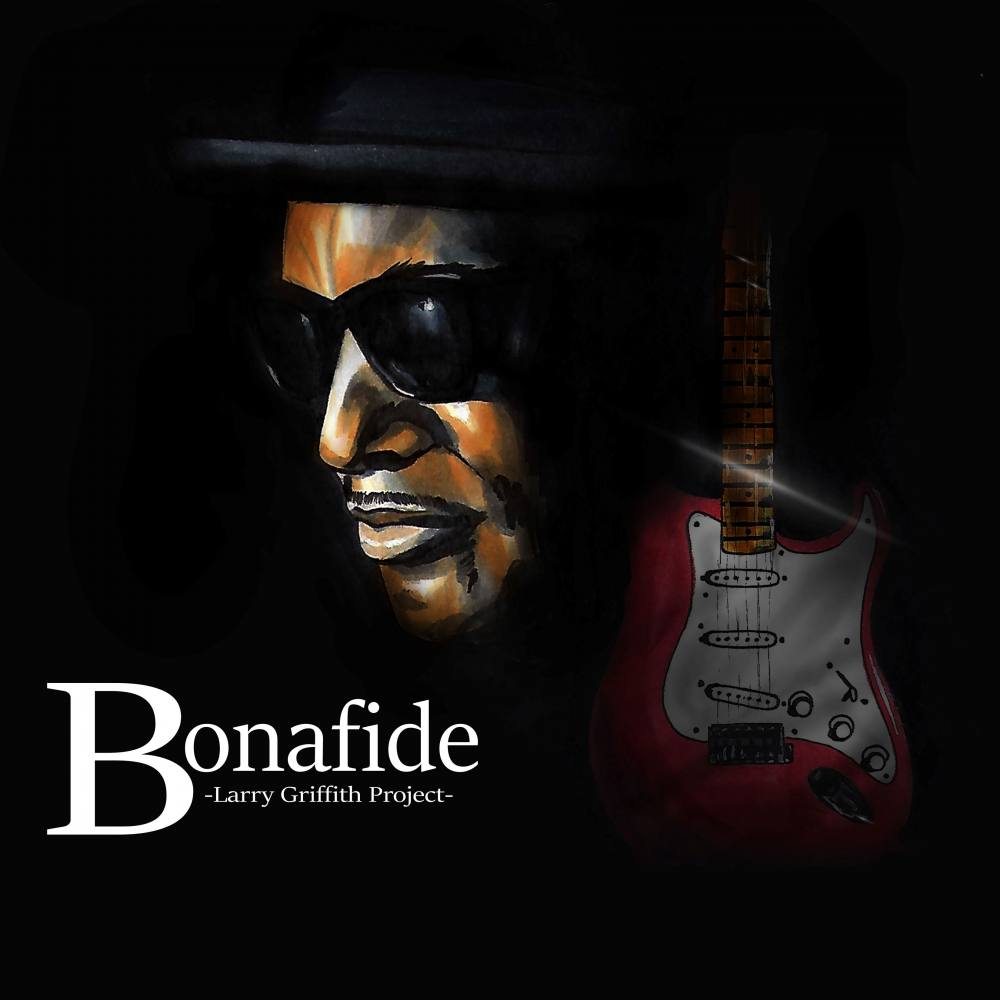Larry Griffith Bonafide CD Artwork