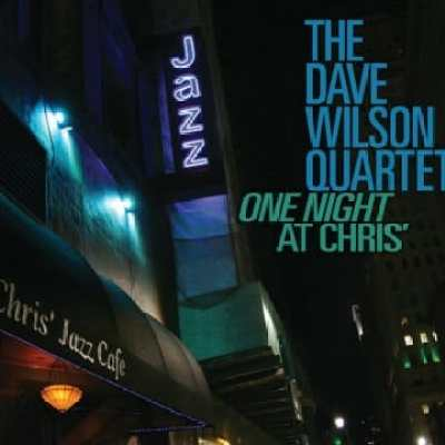 zz The Dave Wilson Quartet One Night