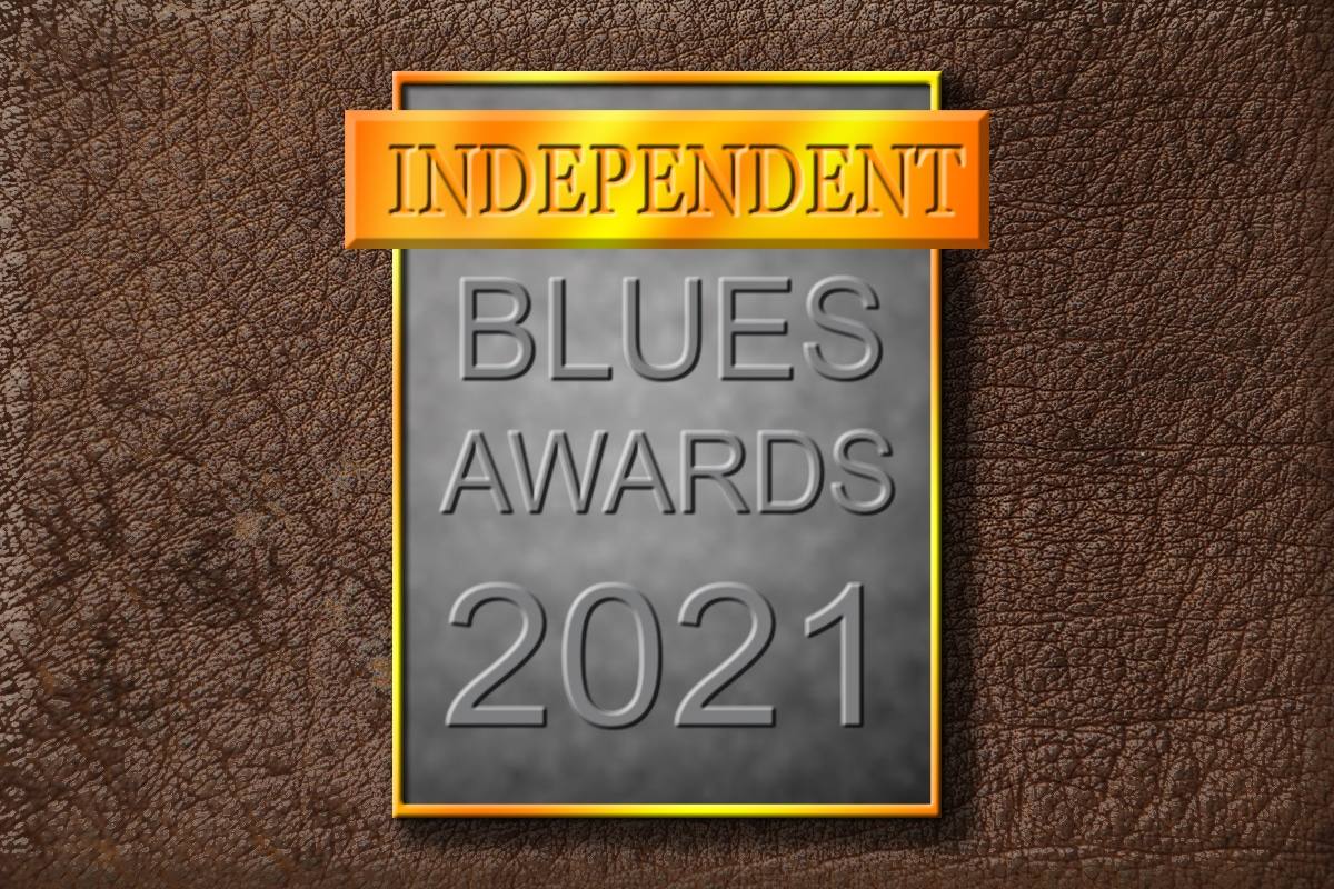 Independent Blues Award Nominations open for 2021!