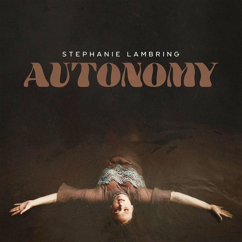 Stephanie Lambring Autonomy