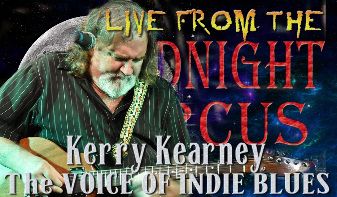 LIVE from the Midnight Circus Featuring Kerry Kearney