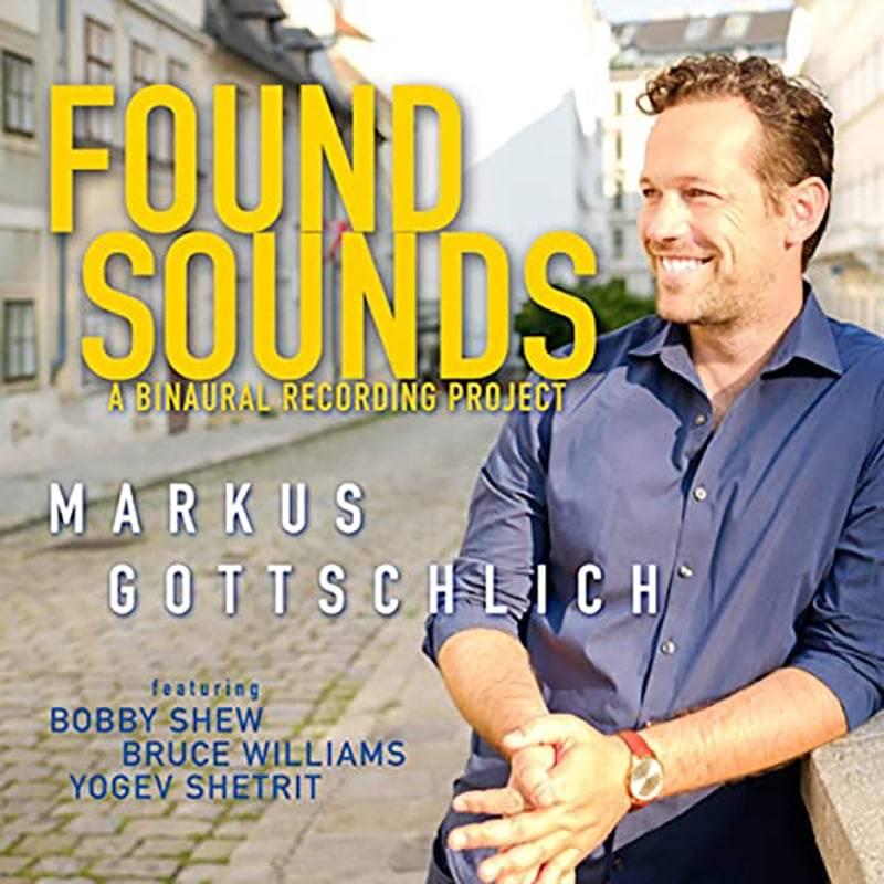 Markus Gottschlich  Found Sounds