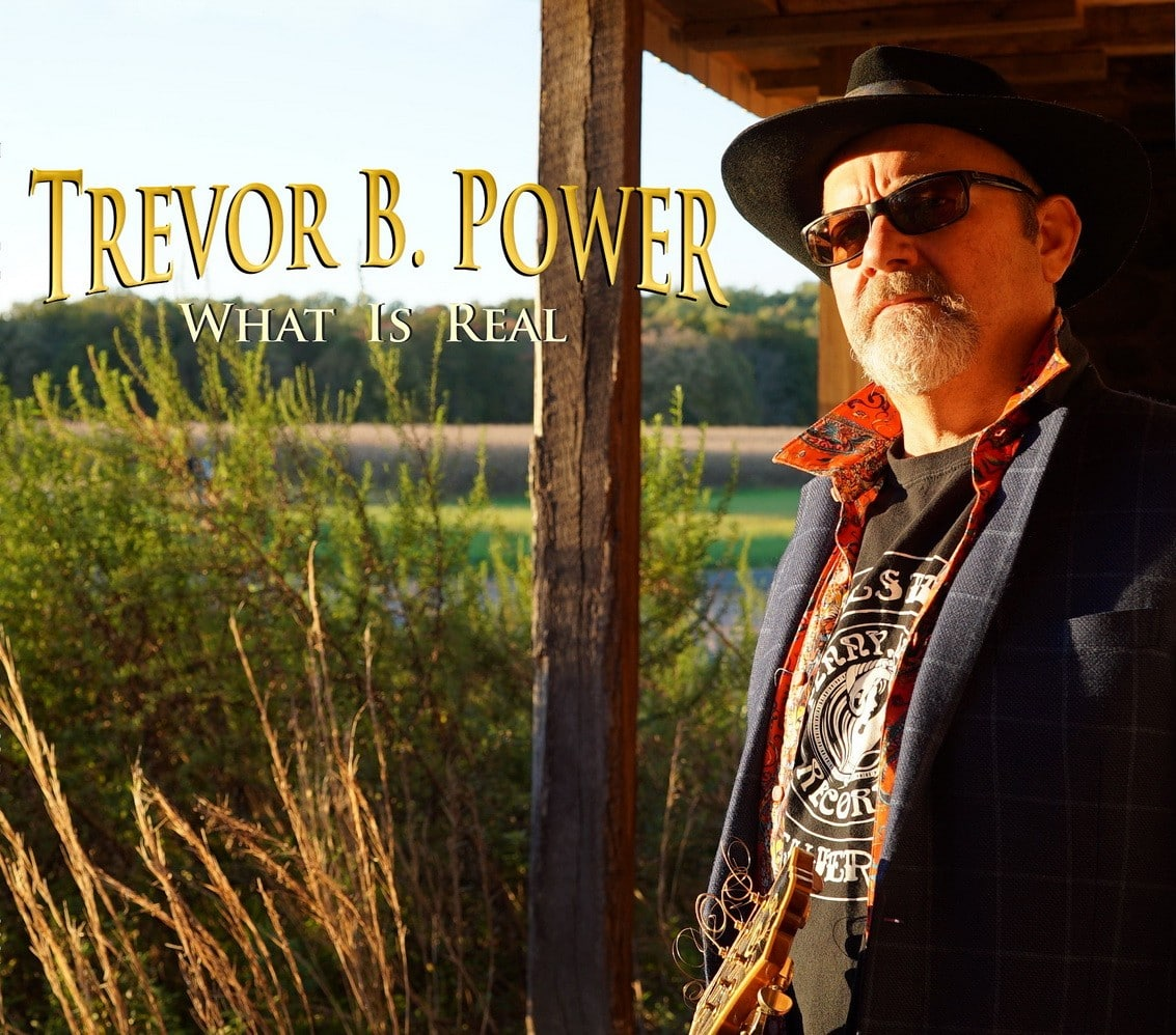Trevor-B.-Power-What-Is-Real