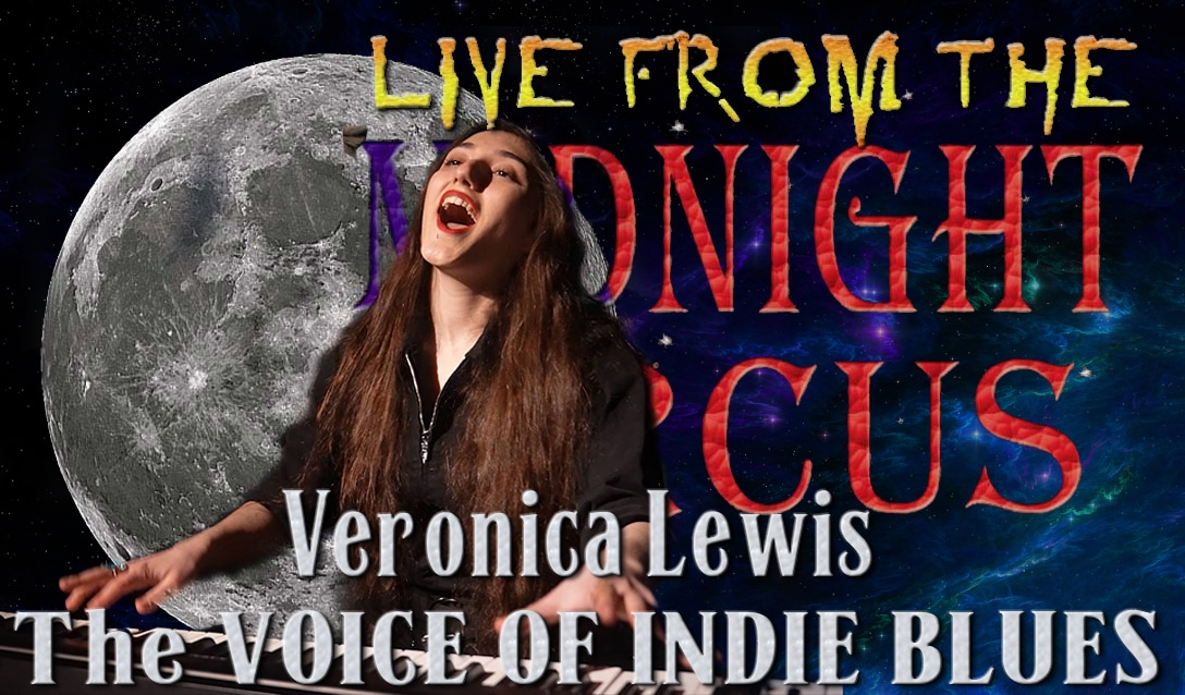 LIVE from the Midnight Circus Featuring Veronica Lewis