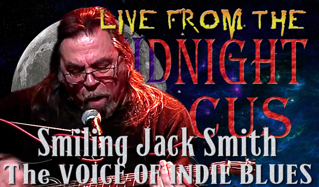 LIVE from the Midnight Circus Featuring  Smiling Jack Smith