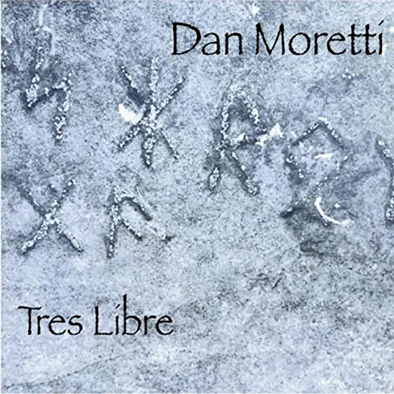 Dan Moretti Tres Libre