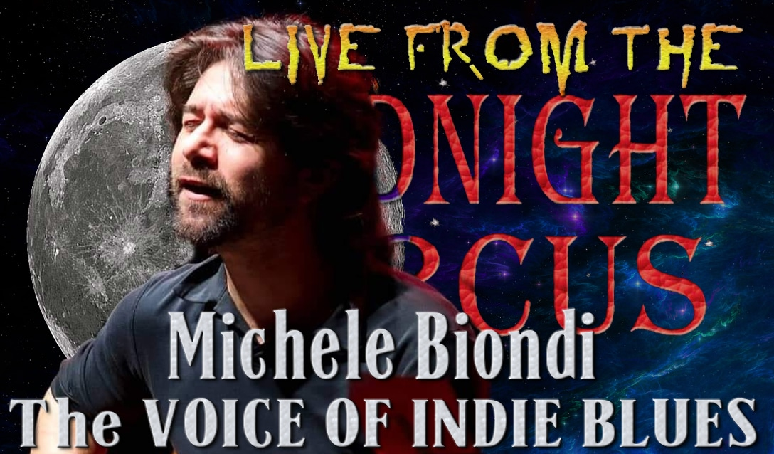 LIVE from the Midnight Circus Featuring Michele Biondi