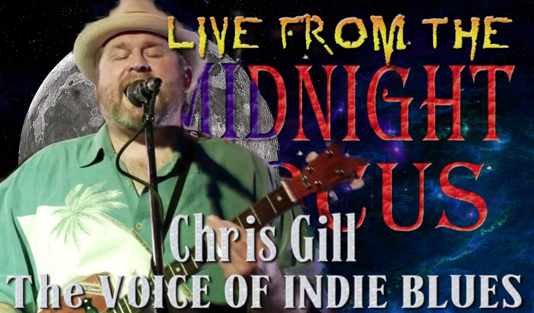 LIVE from the Midnight Circus Featuring Chris Gill