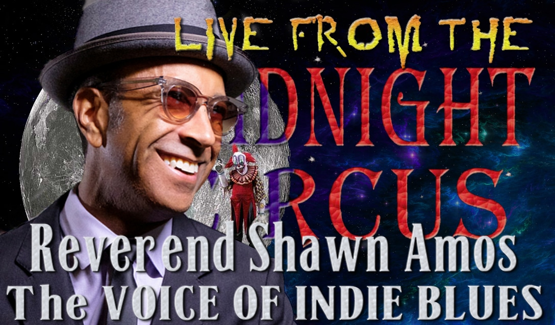 LIVE from the Midnight Circus Featuring Reverend Shawn Amos