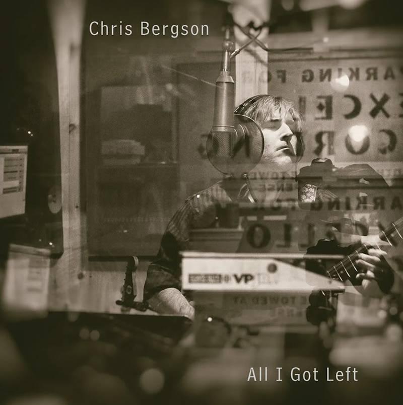 Chris Bergson All I Got Left
