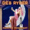 Deb Ryder Memphis Moonlight
