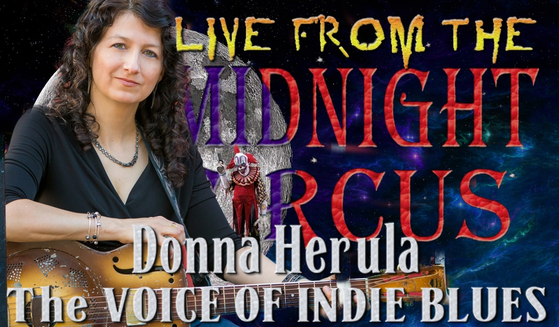 LIVE from the Midnight Circus Featuring Donna Herula