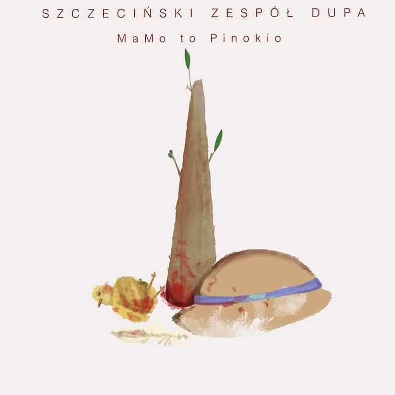 Szczeciński Zespół Dupa MaMo to Pinokio