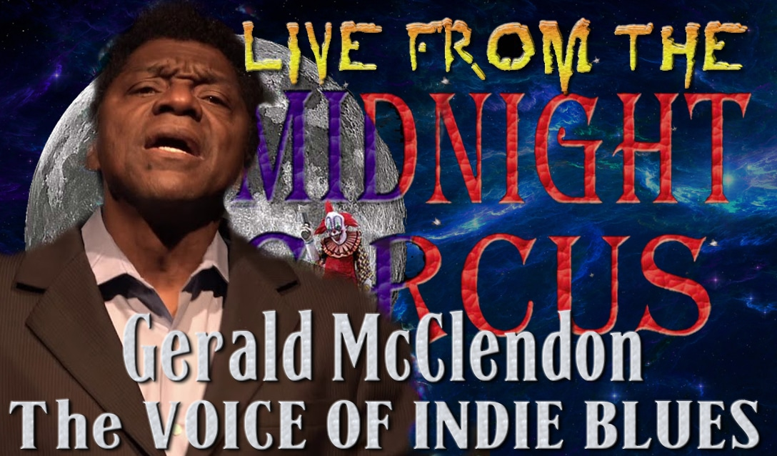 LIVE from the Midnight Circus Featuring Gerald McClendon