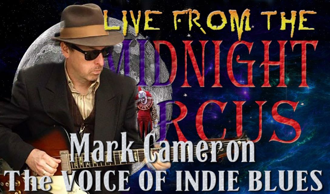 LIVE from the Midnight Circus Featuring Mark Cameron