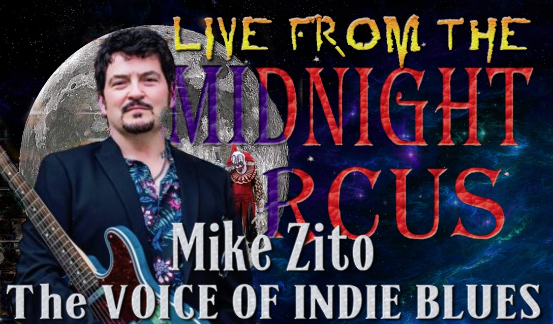 LIVE from the Midnight Circus Featuring Mike Zito