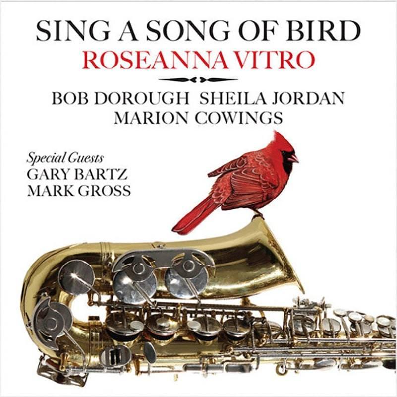 Roseanna Vitro  Sing a Song of Bird