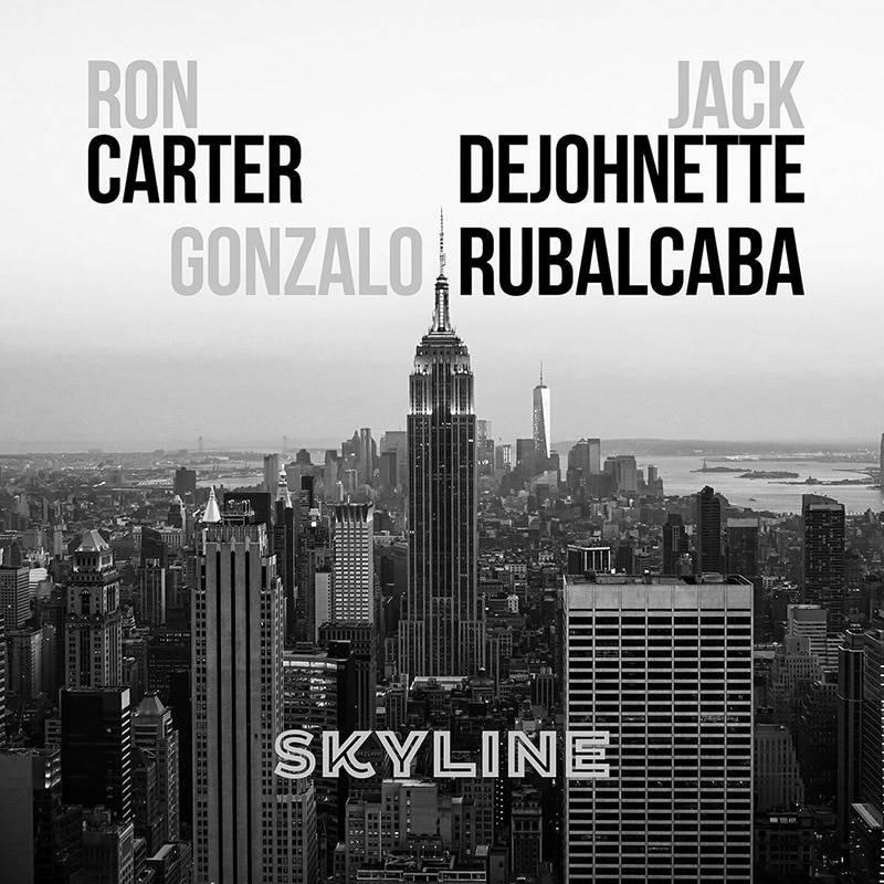 Gonzalo Rubalcaba, Ron Carter, Jack DeJohnette  Skyline