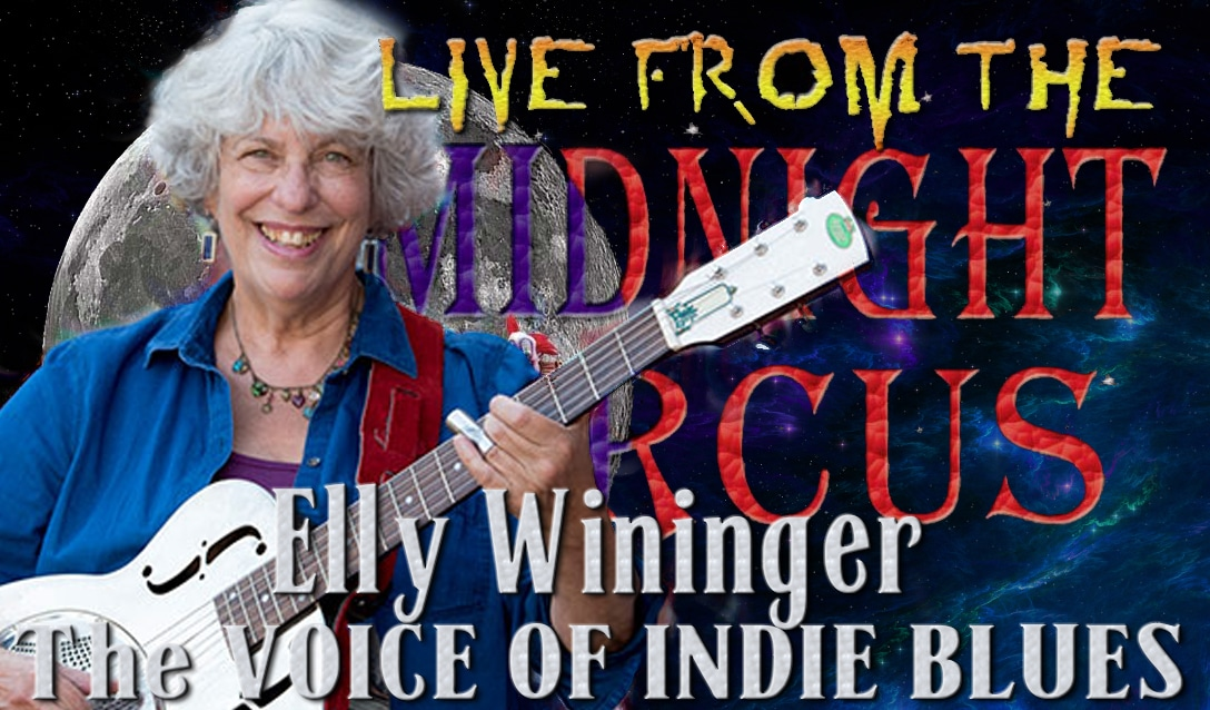 LIVE from the Midnight Circus Featuring Elly Wininger