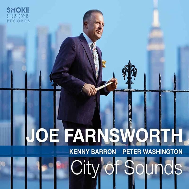 Joe-Farnsworth-CITY-OF-SOUNDS_Cover