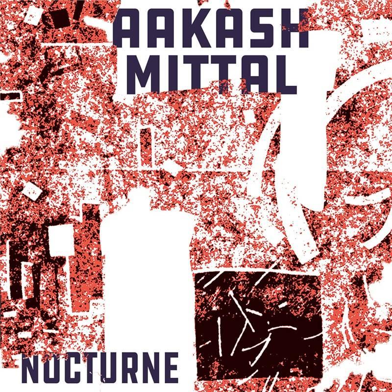 Aakash Mittal  Nocturne