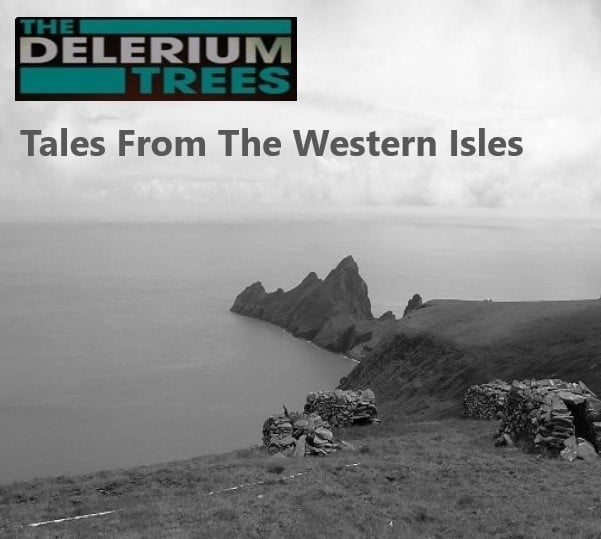 The Delerium Trees Tales From The Western Isles