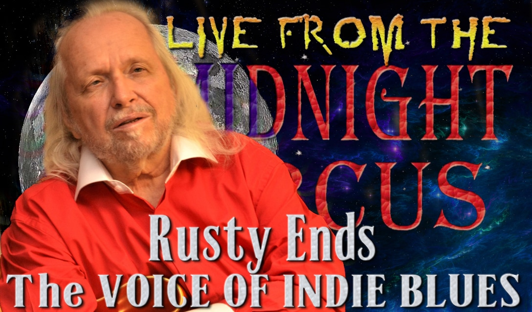 LIVE from the Midnight Circus Featuring Rusty Ends Blues Band
