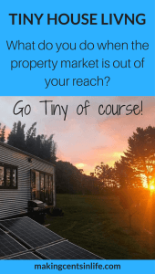 Tiny House Living in NZ - When the property market is out of your reach - Go Tiny!