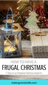 Can't afford to celebrate Christmas this year? Never fear! Read my 7 tips on how to have a frugal Christmas!