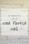 Looking to create a wood planked wall in your home? These DIY plank wall tutorials are a great place to start!