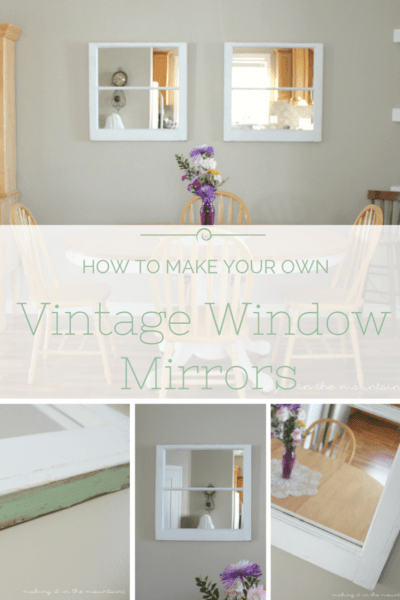 Vintage Window Mirrors | making it in the mountains