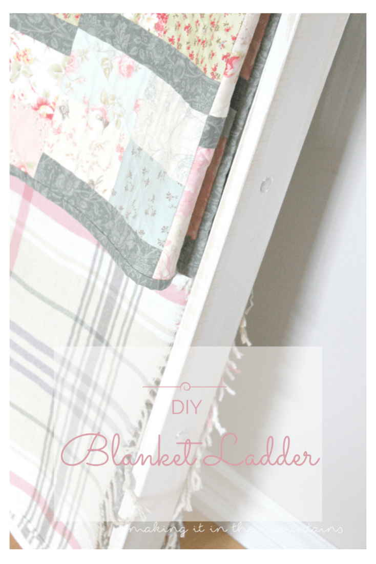 Mother's Day Gift {DIY Blanket Ladder} | making it in the mountains