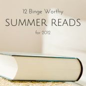 Binge Worthy Summer Reads