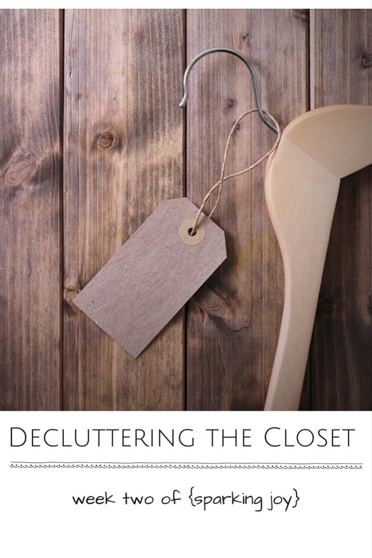 Decluttering the Closet: Week Two of {Sparking Joy}