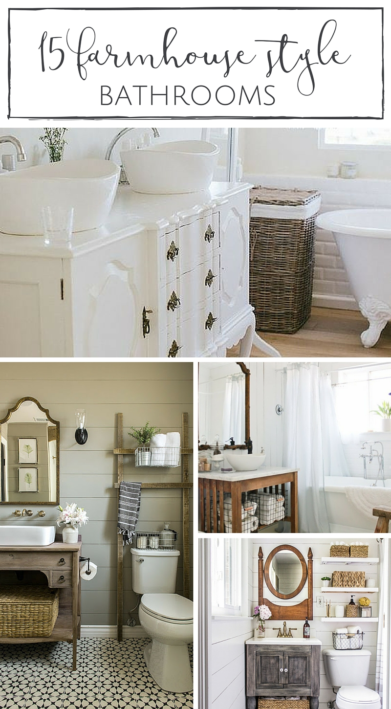 15 farmhouse style bathrooms filled to the brim with rustic character and charm!