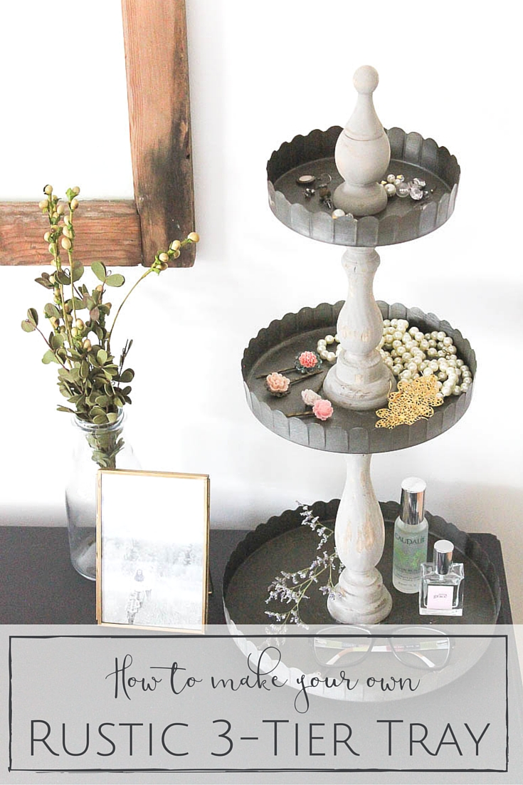 I've actually had my eye on a few of these trays lately, but never could pull the trigger because of the hefty price tags. I really couldn't believe how inexpensive this was to make and how simple it was to put together! I'm so excited to have a pretty 3 tier tray of my own now!   www.makingitinthemountains.com