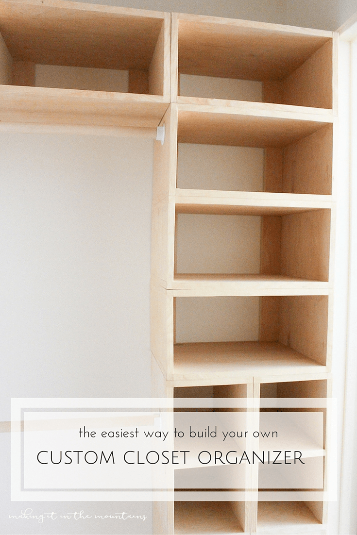 diy custom closet organizer: the brilliant box system - making it in