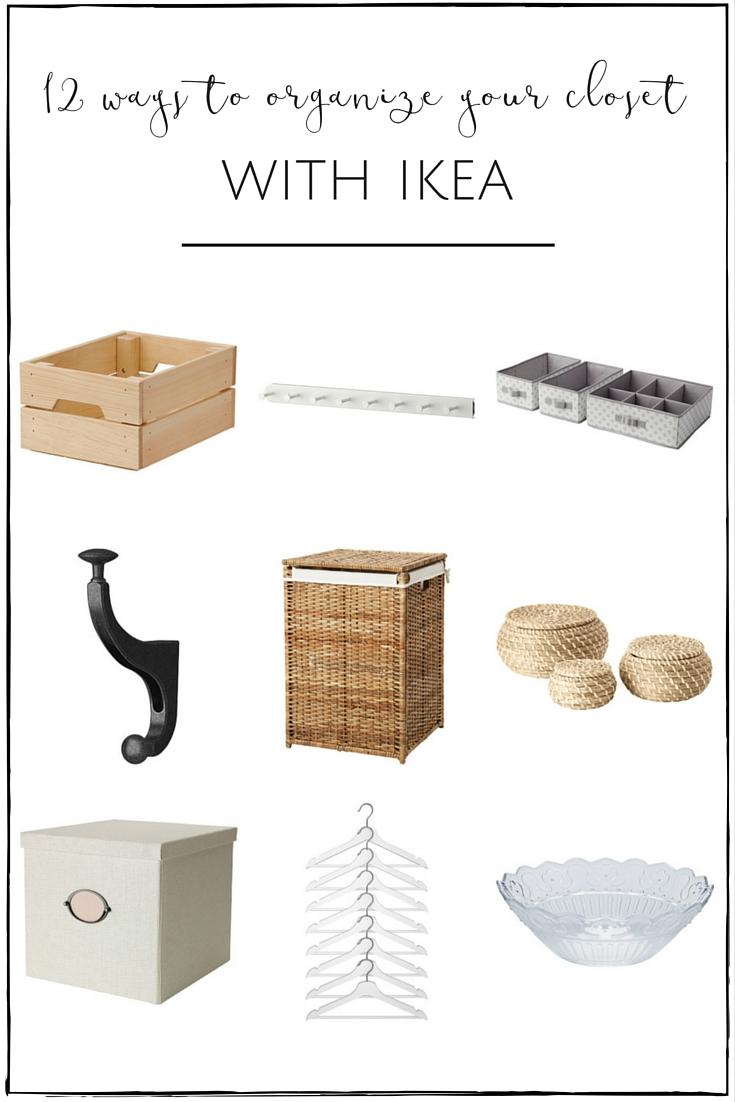 12 ways to organize your closet with IKEA | www.makingitinthemountains.com