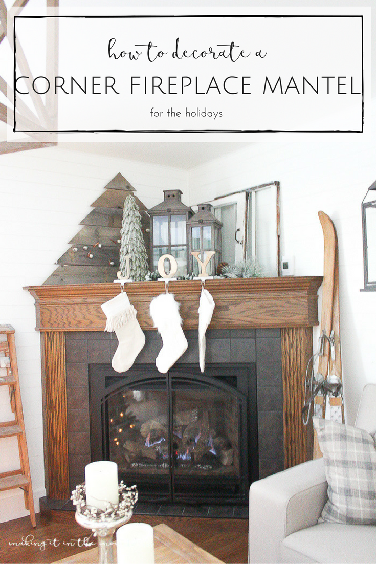 How To Decorate A Corner Fireplace Mantel For The Holidays